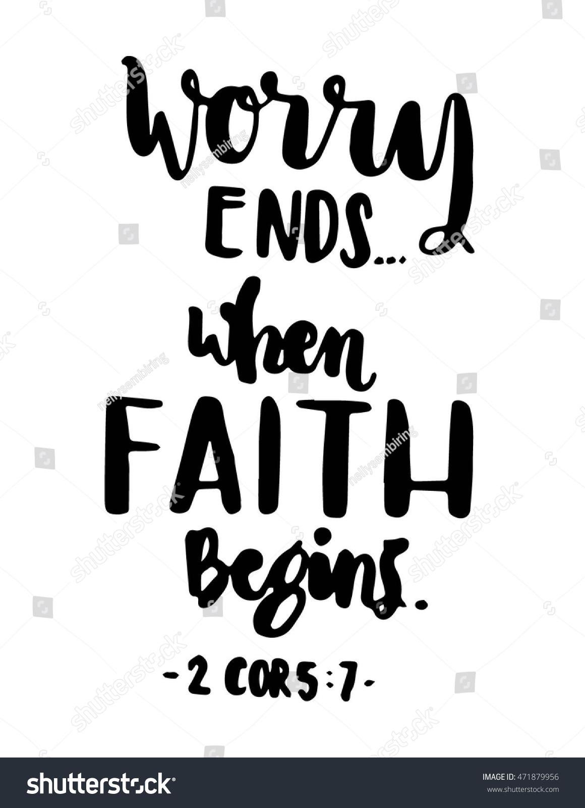 Worry ends when faith begins bible stock vector