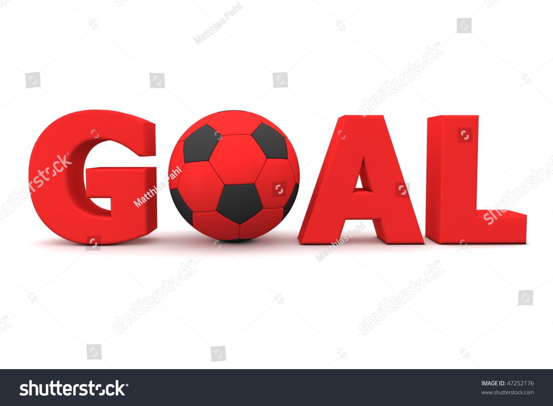 Red Word Goal Footballsoccer Ball Replacing Stock Illustration ...