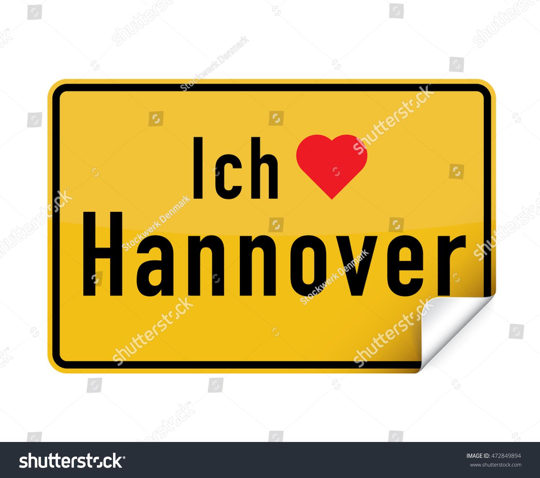 Liebe Hannover german city sign sticker ich liebe stock vector 472849894