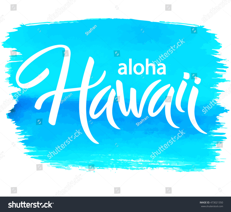 aloha hawaii hand written vector lettering stock vector 473021350 shutterstock. Black Bedroom Furniture Sets. Home Design Ideas