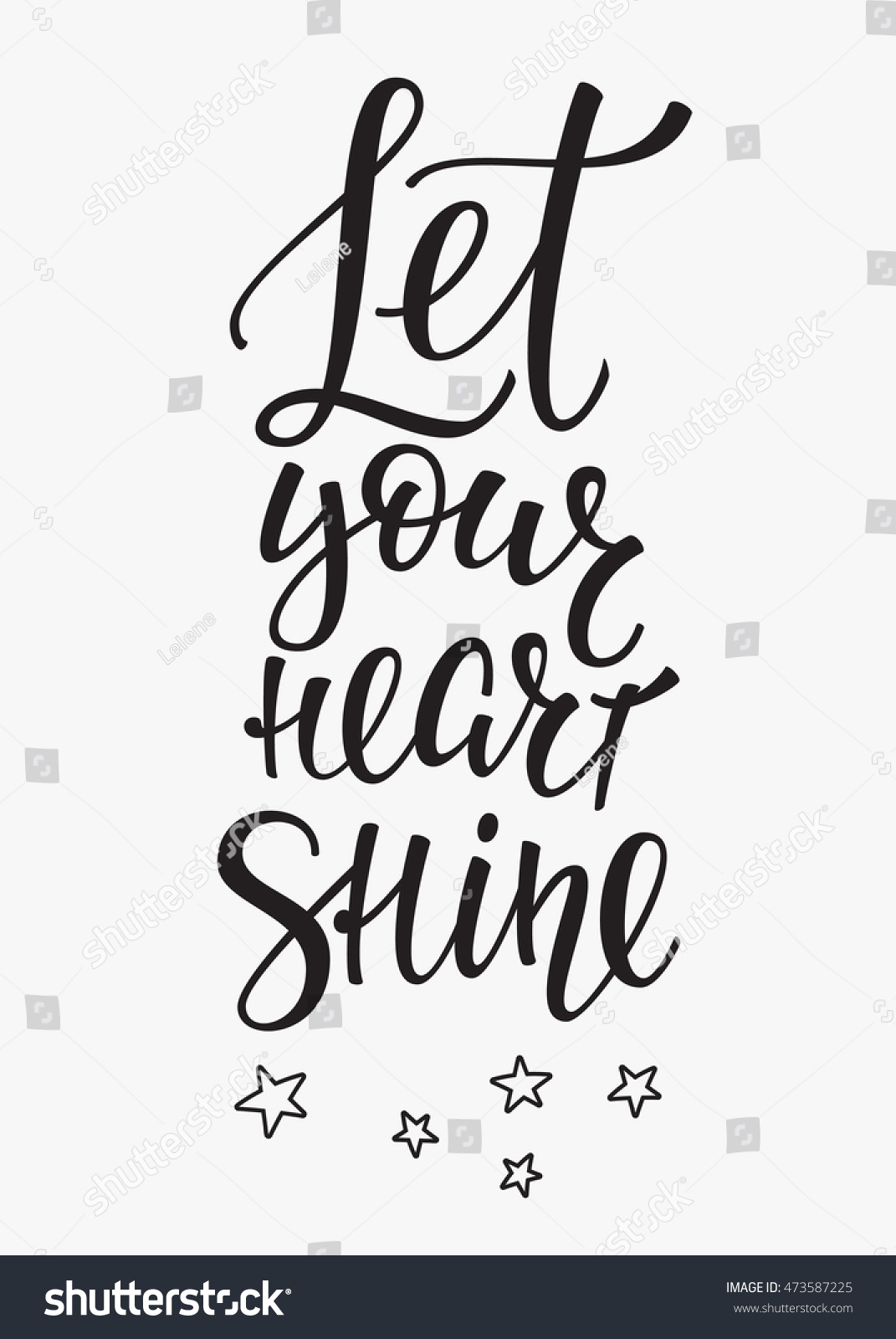 Let Your Heart Shine Quote Lettering Stock Vector