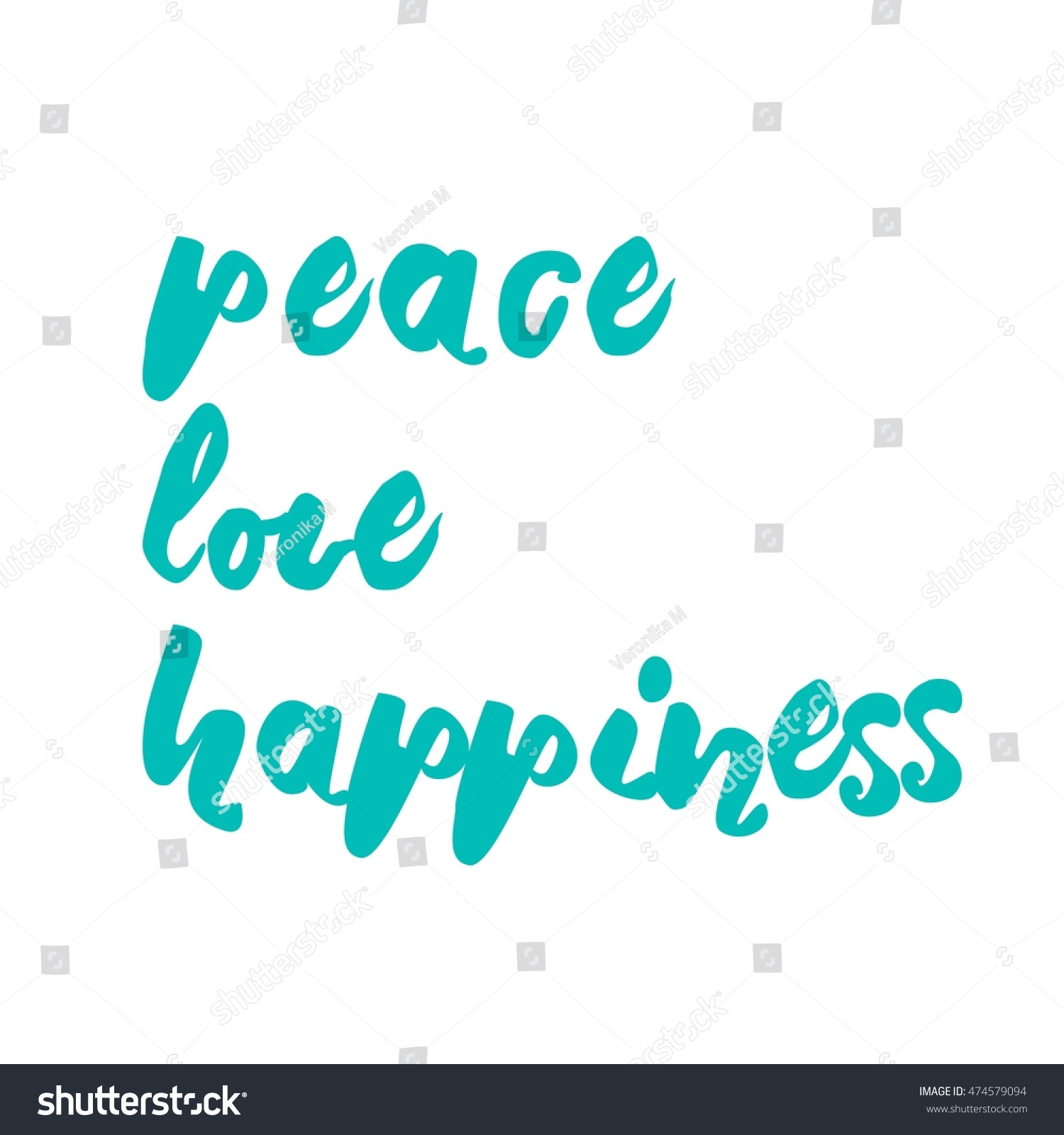 Peace Love And Happiness Quotes Peace Love Happiness Hand Lettering Design Stock Vector 474579094