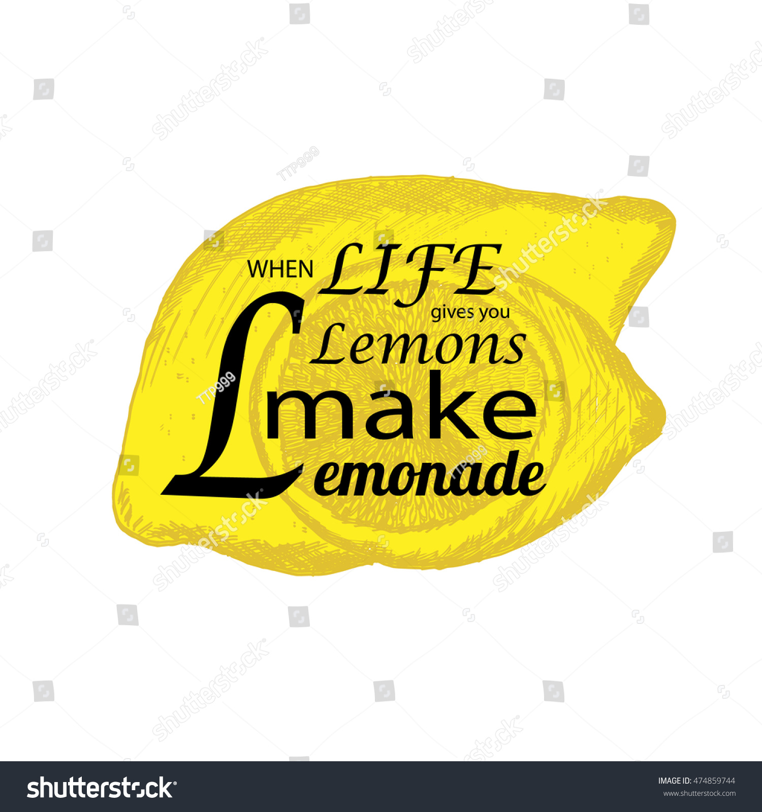 Quote If Life Gives You Lemons Stock Vector 474859744 Shutterstock