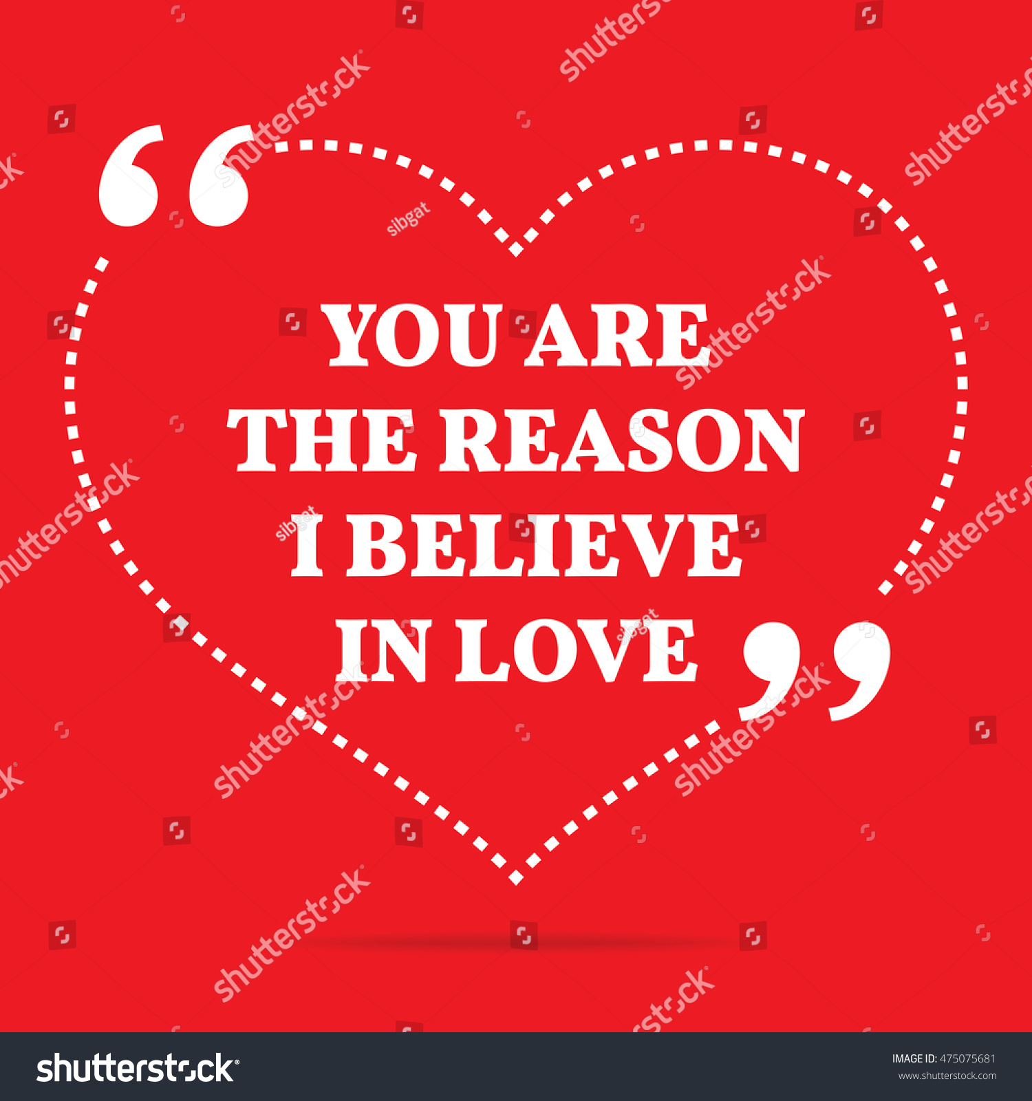 Believe In Love Quotes Inspirational Love Quote You Reason Believe Stock Illustration