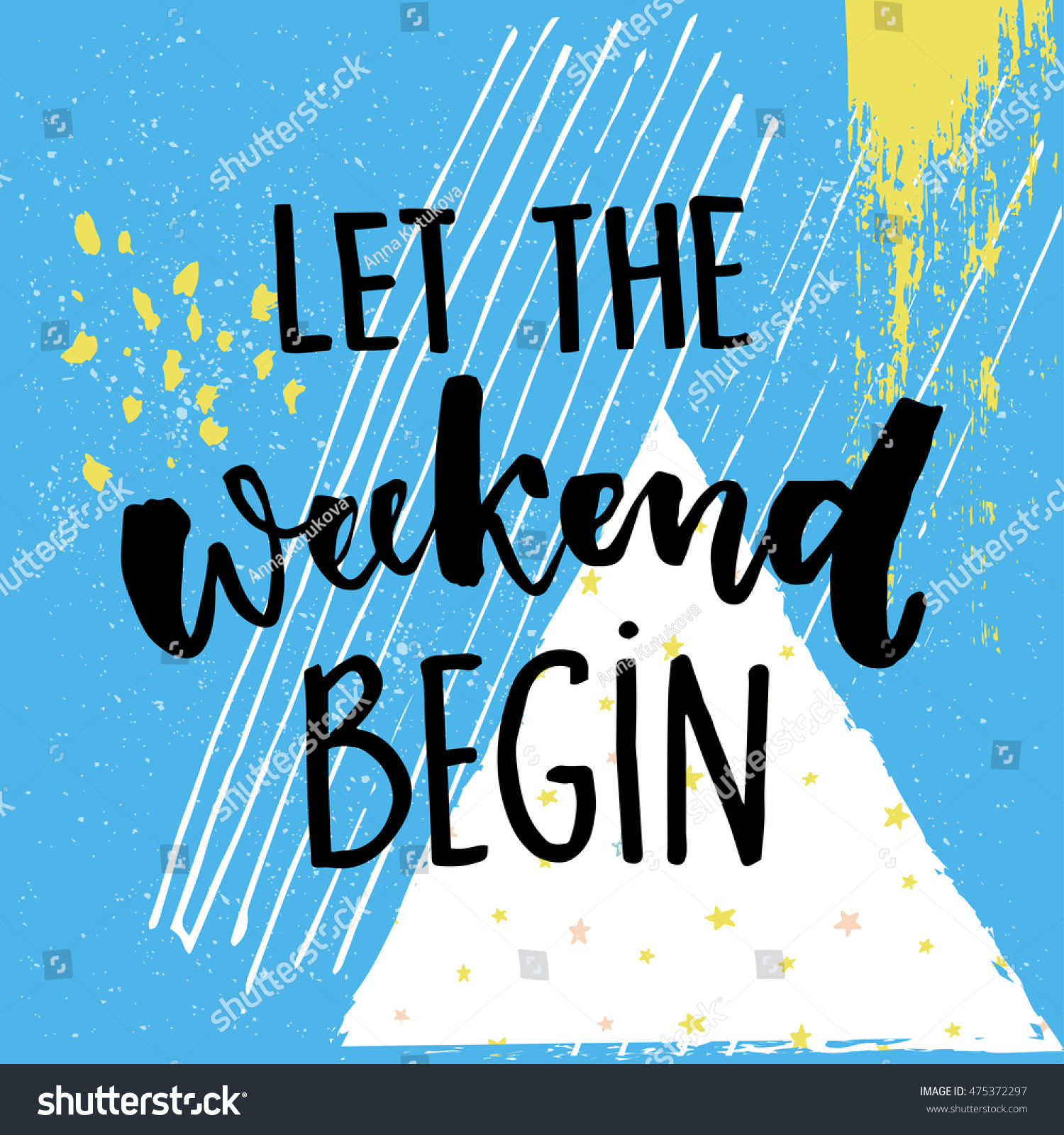 Let Weekend Begin Fun Saying About Stock Vector Royalty Free