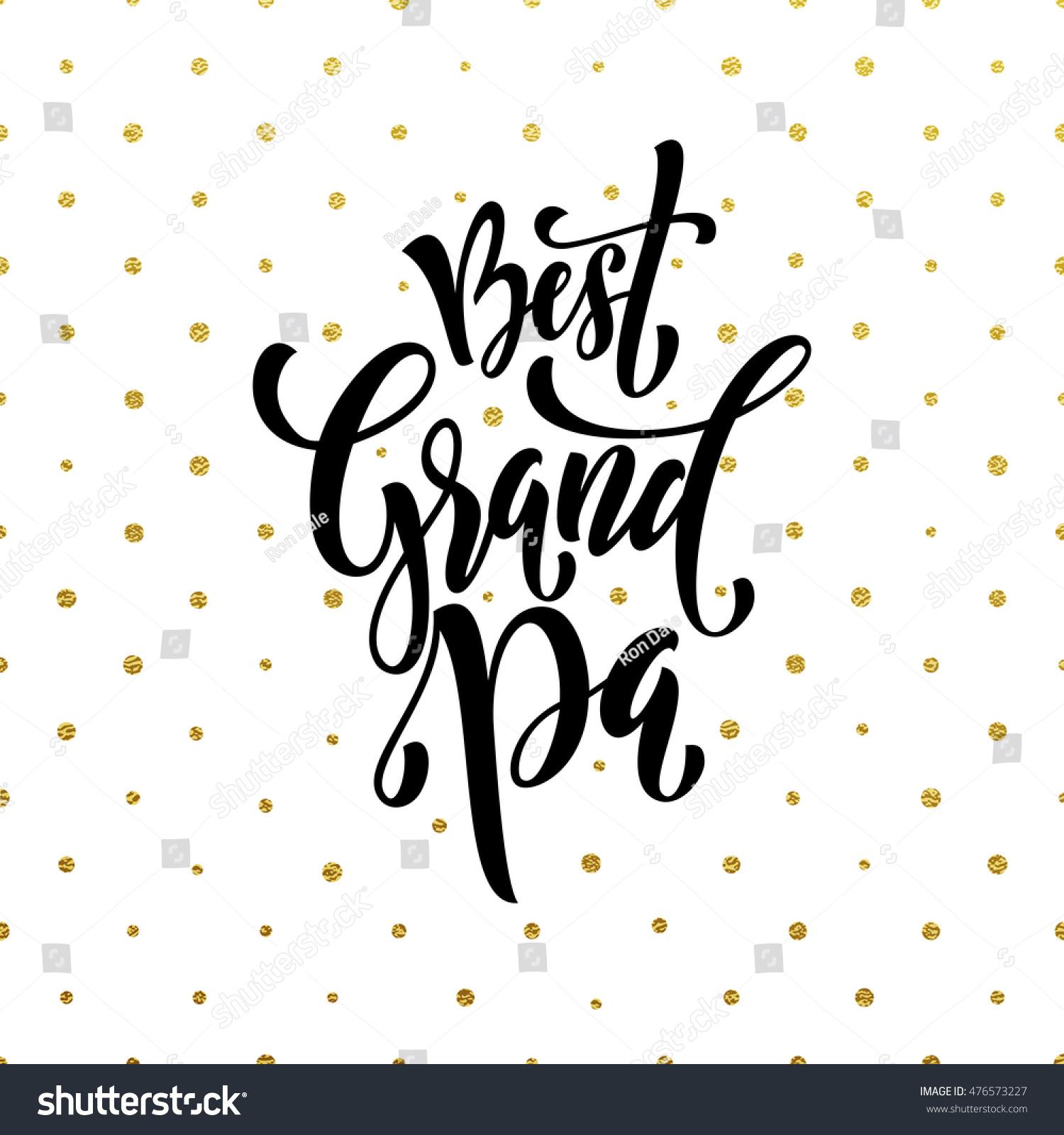 Best Grandpa Lettering Grandparents Day Grandfather Stock Vector
