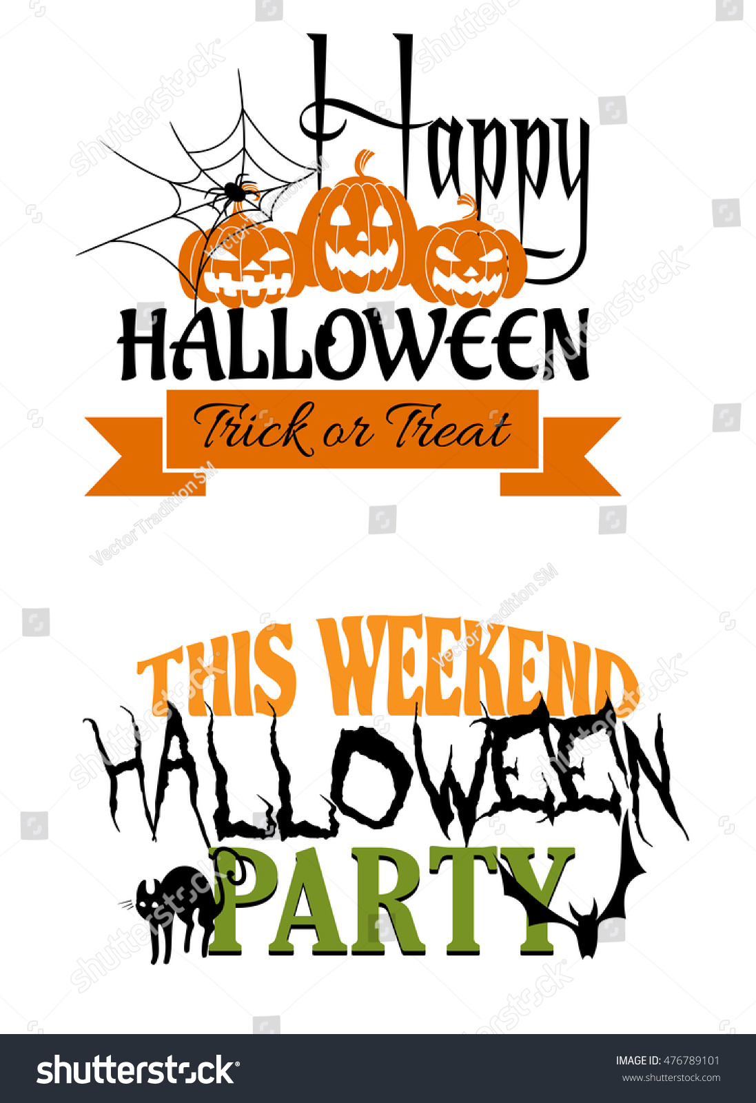 Two Halloween Party Designs, One Saying Happy Halloween Trick Or Treat With  Pumpkin Lanterns And