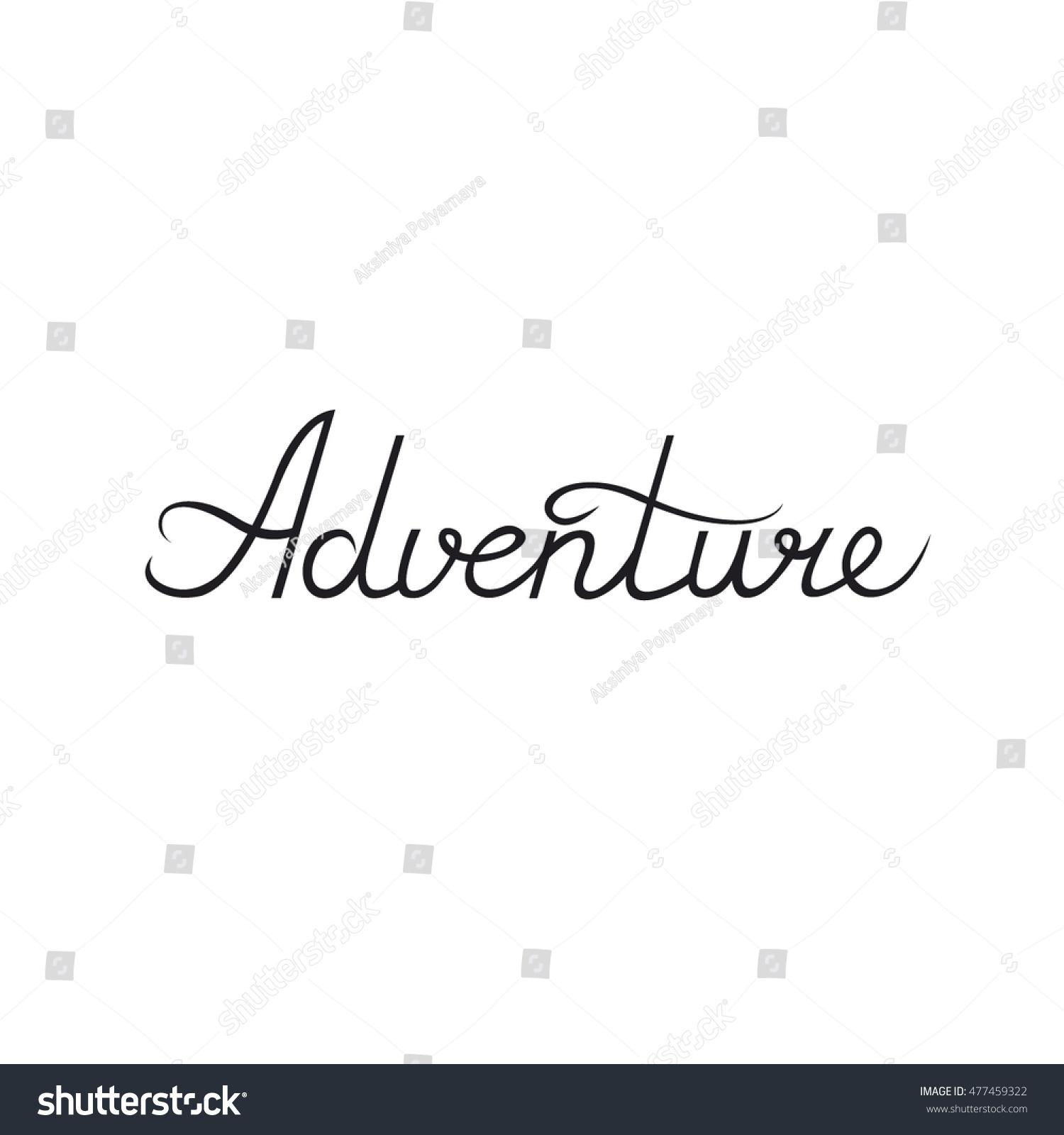 Handwritten calligraphy ink word adventure template stock vector handwritten calligraphy ink the word adventure template for your design element kristyandbryce Images