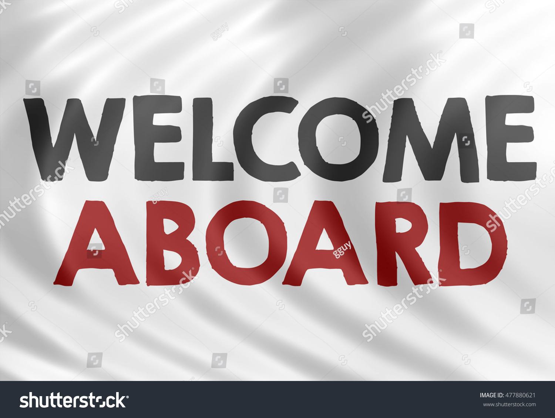 Welcome Aboard Stock Illustration 477880621 Shutterstock