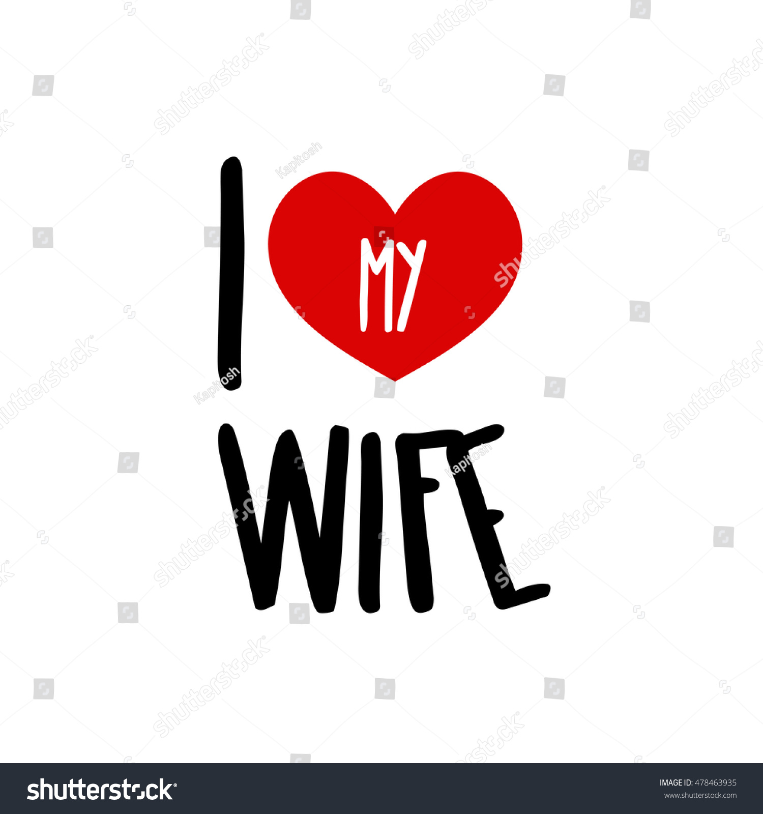 Love my wife family red heart stock vector 478463935 shutterstock i love my wife family red heart simple symbol white background calligraphic inscription buycottarizona Image collections