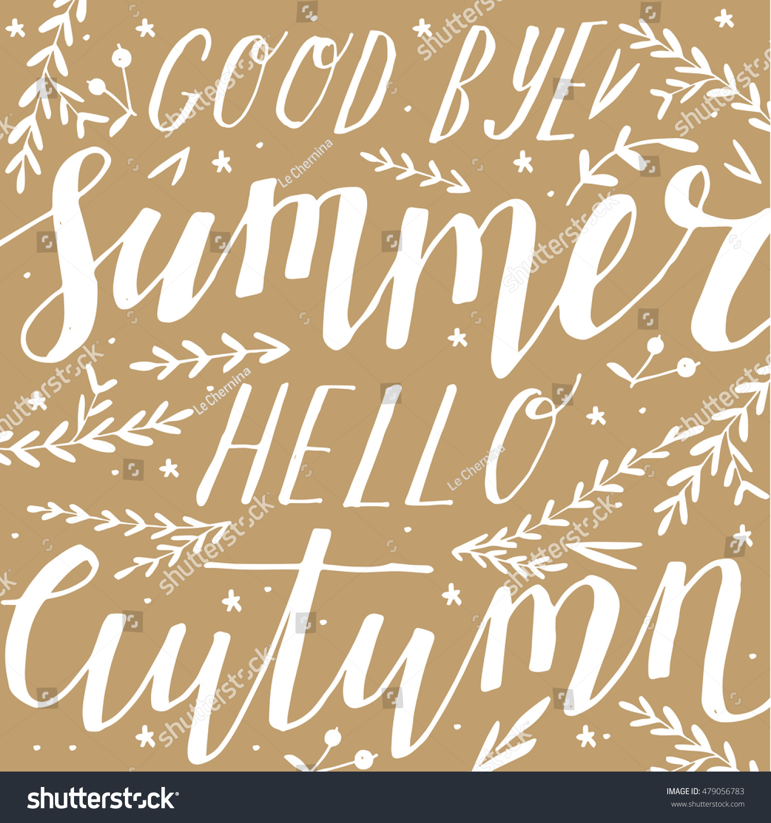 Vector Handwritten Quote Goodbye Summer Hello Autumn. Vintage Poster