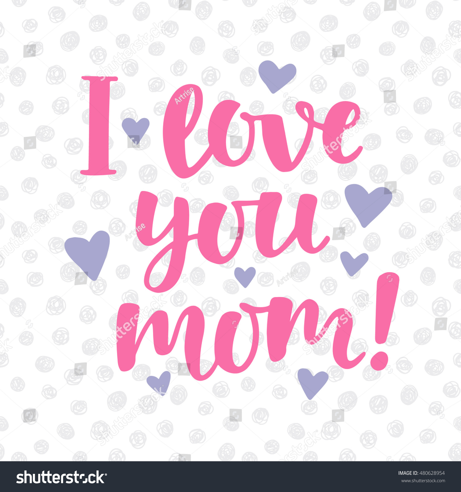 """""""I love you mom """" poster with cute hand written brush lettering"""