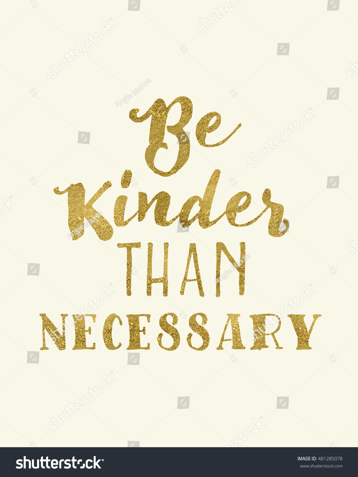 Be Kinder Than Necessary Quote Art Stock Illustration 481285078
