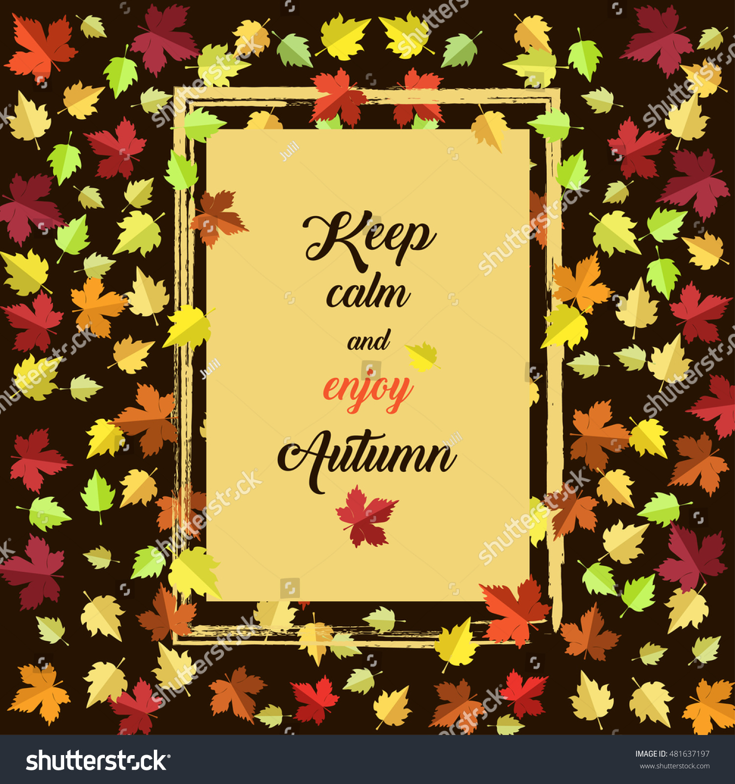 Keep Calm And Enjoy Autumn. Frame With Inspirational Quote And Hand Drawn  Falling Leaves.