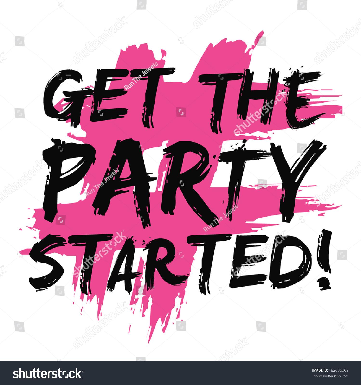 Get Party Started Brush Lettering Vector Stock-Vektorgrafik ...