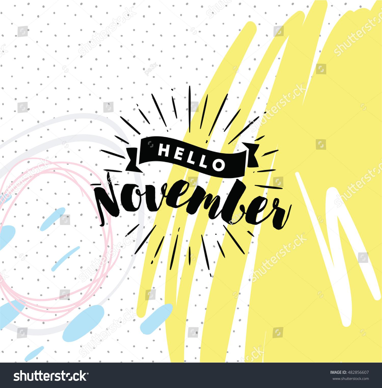 Calendar Typography Vector : Hello november inspirational quote typography calendar