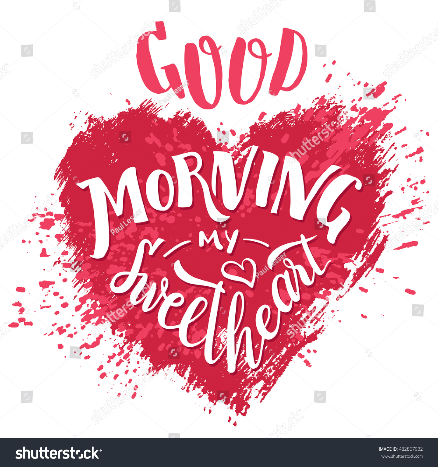 Good morning my sweetheart hand lettering stock vector royalty free good morning my sweetheart hand lettering valentines day greeting card typography poster design m4hsunfo