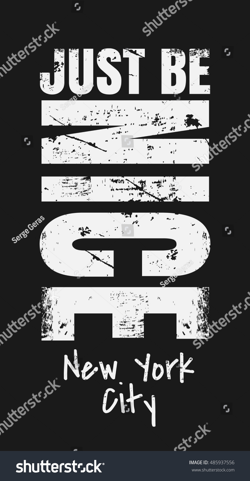T shirt poster design - Slogan Just Be Nice New York City Grunge Design T Shirt