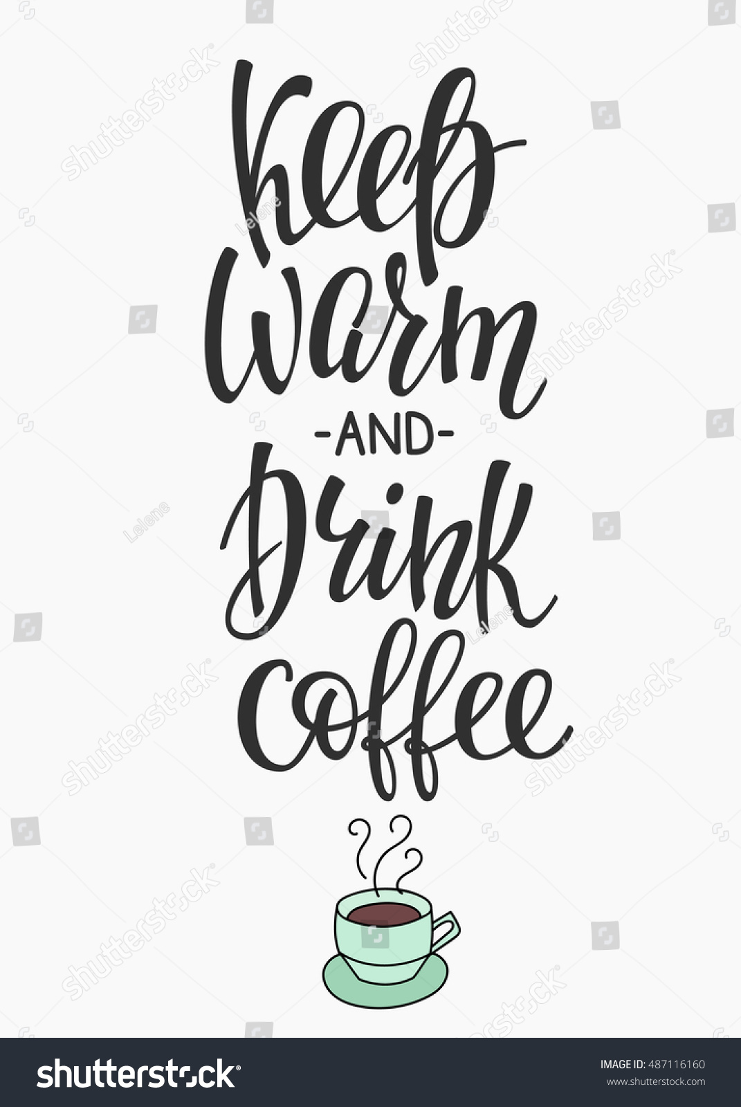 Quote coffee cup typography calligraphy style stock vector Calligraphy and sign