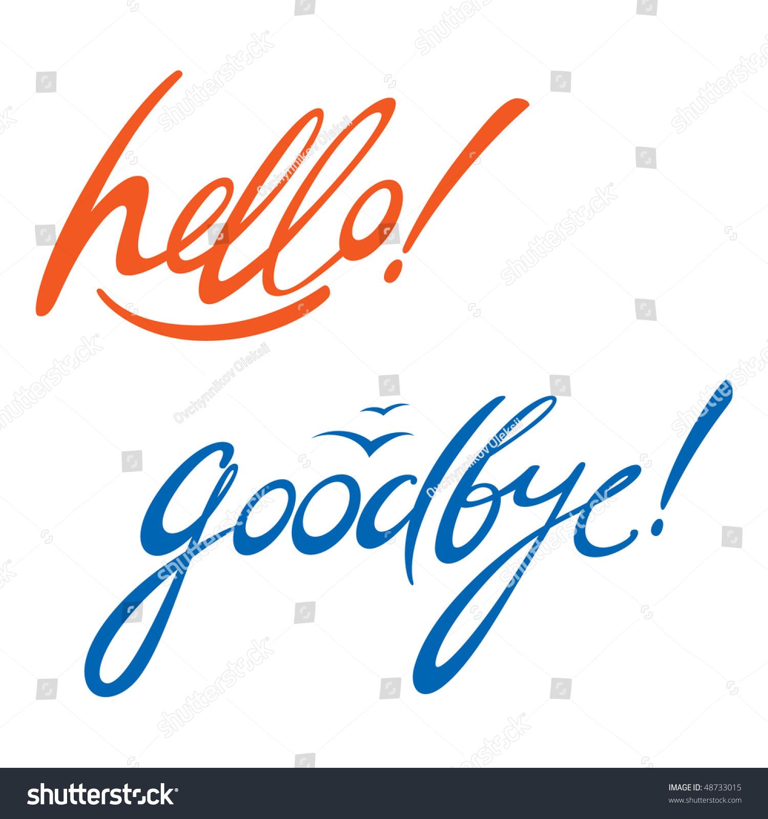 Hello Goodbye Stock Vector 48733015 Shutterstock
