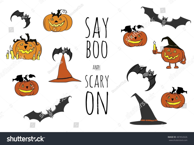 Halloween Vector Set. Cartoon Design. Hand Drawn Pumpkins, Hats. Say Boo And