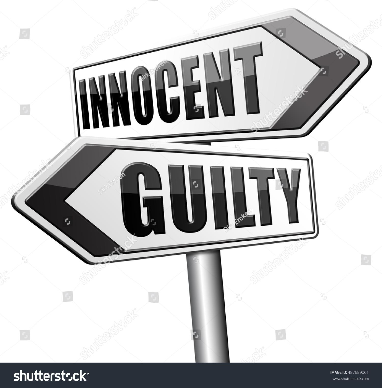 Innocent guilty presumption innocence until proven stock innocent or guilty presumption of innocence until proven guilt as charged in a fair trial for buycottarizona Gallery