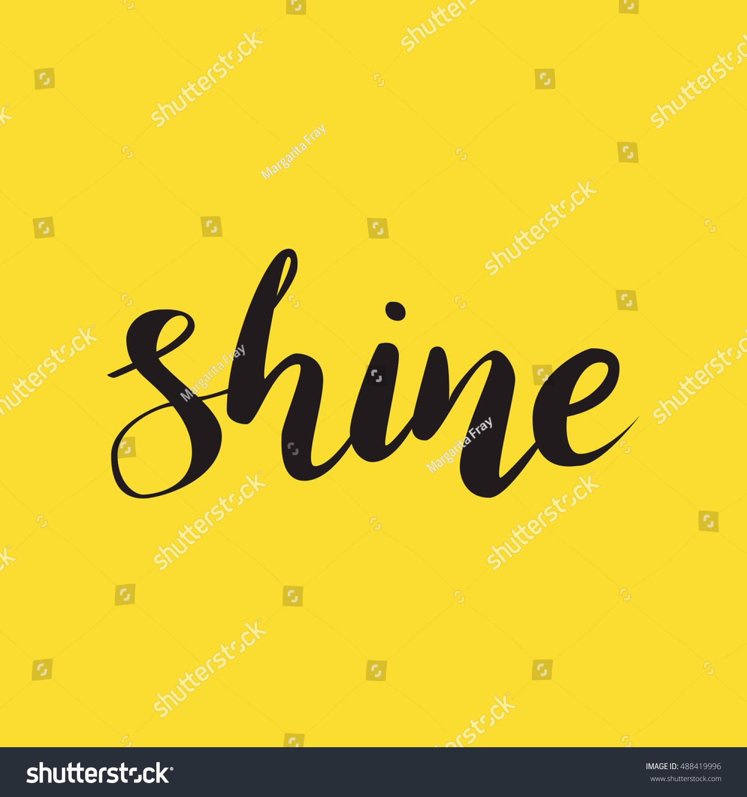 Shine calligraphy word black on yellow stock vector