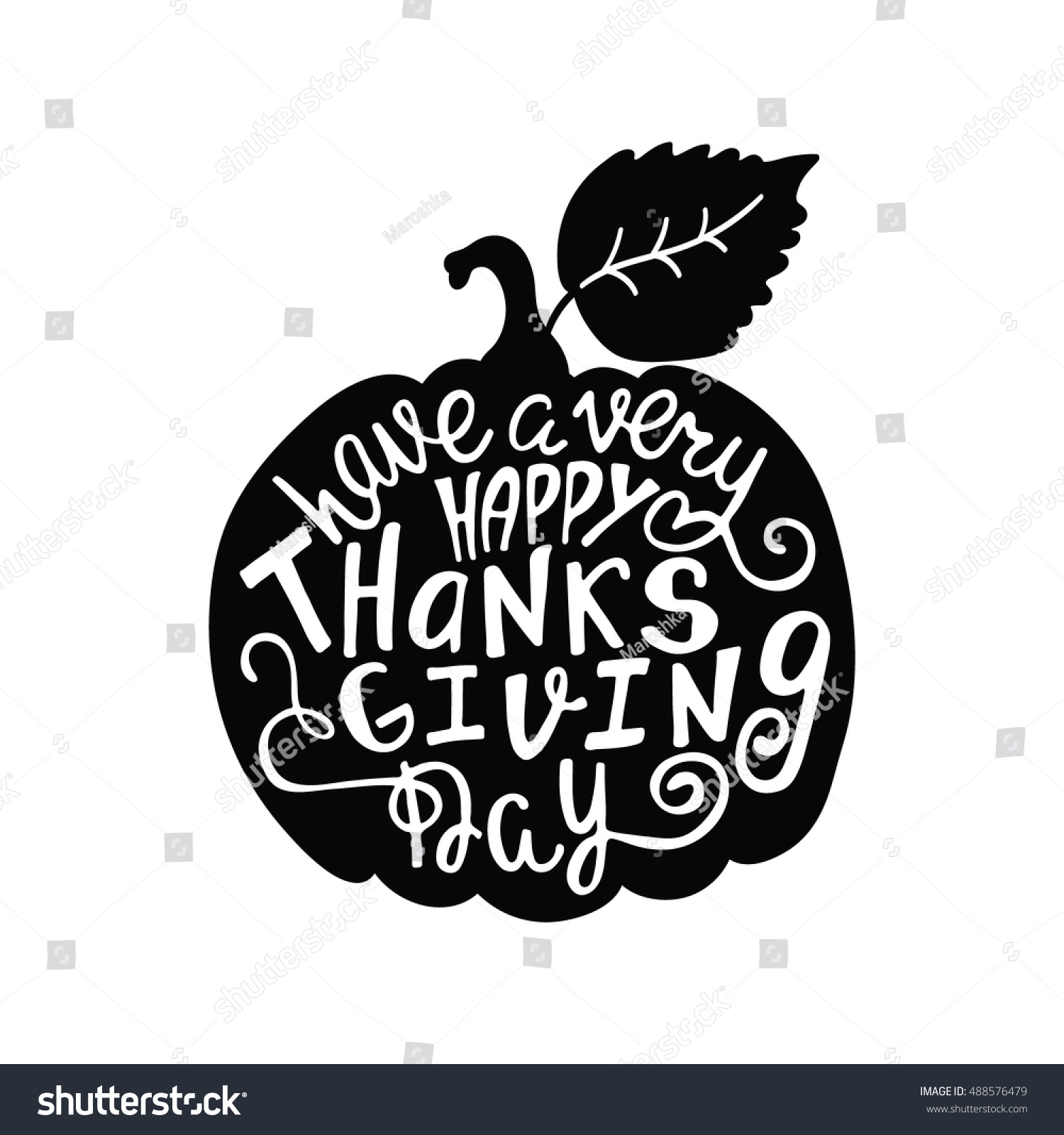 Have A Very Happy Thanksgiving Day Handwritten Inscription Modern Calligraphy Phrase With Hand Drawn
