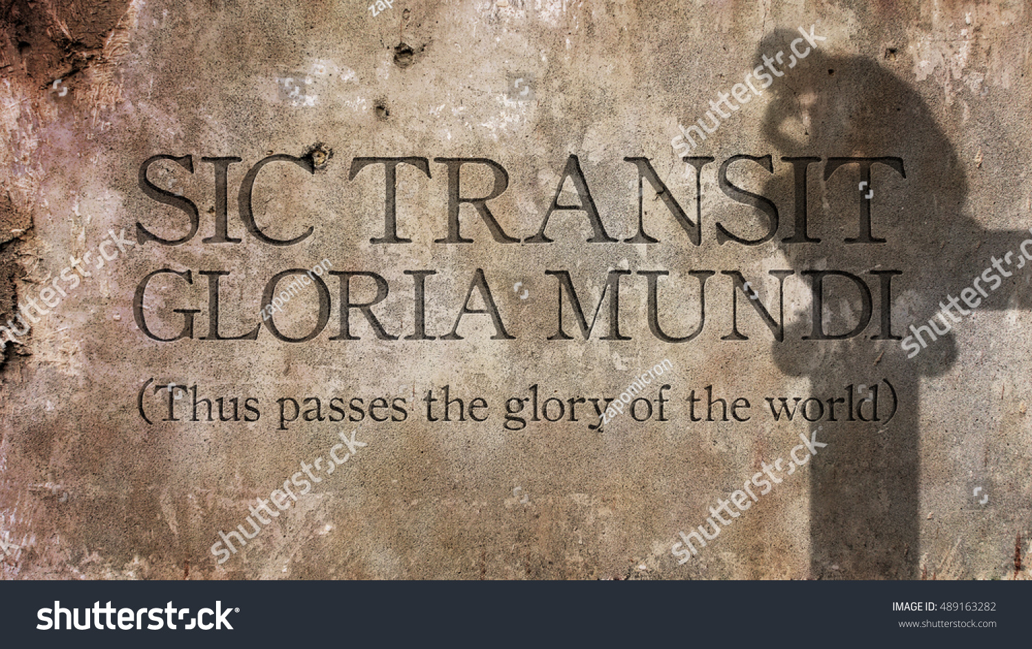 Sic Transit Gloria Mundi Latin Phrase Stock Photo (Edit Now) 489163282