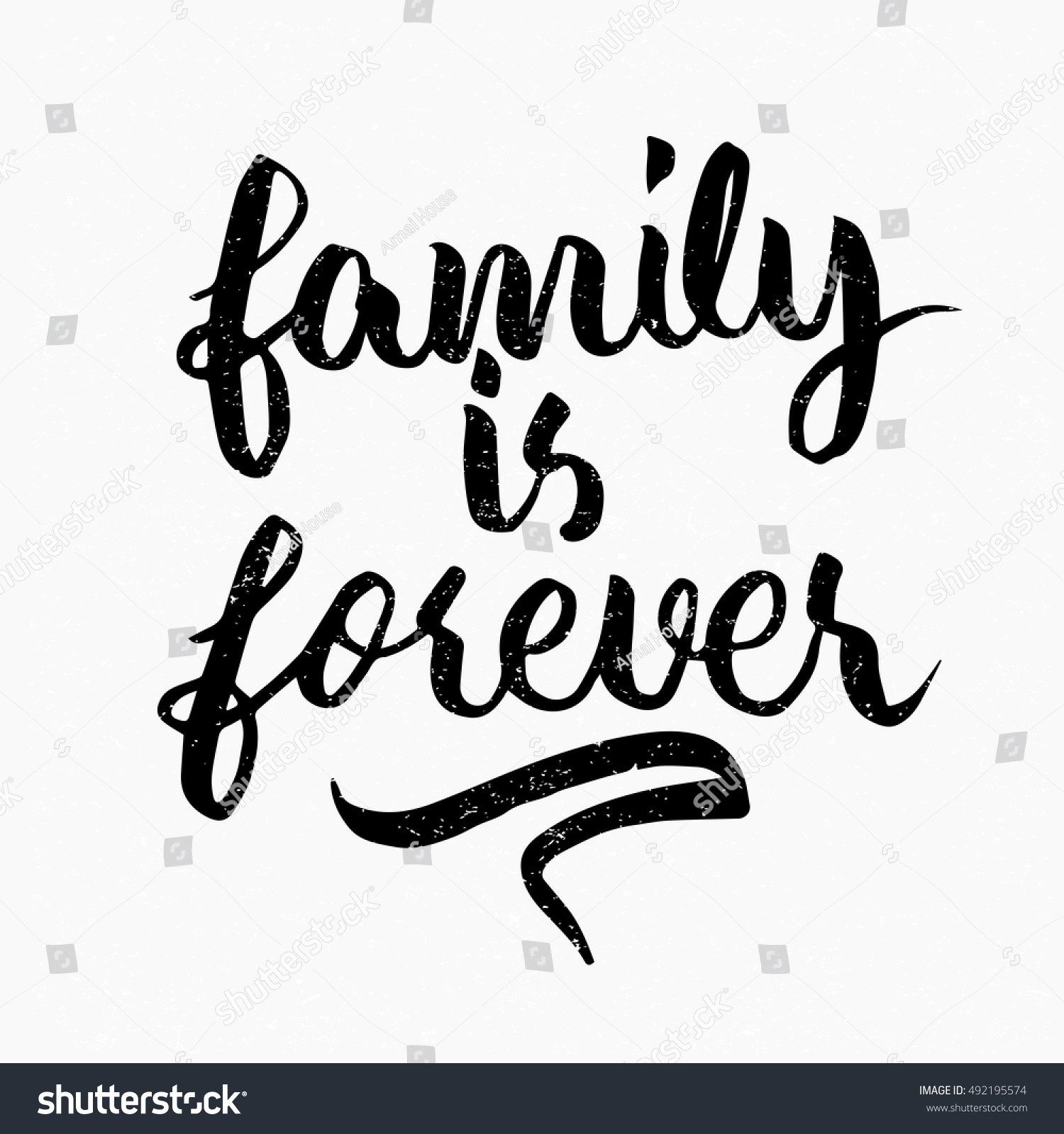 Family Is Forever Quotes Family Forever Quote Ink Hand Lettering Stock Vector 492195574