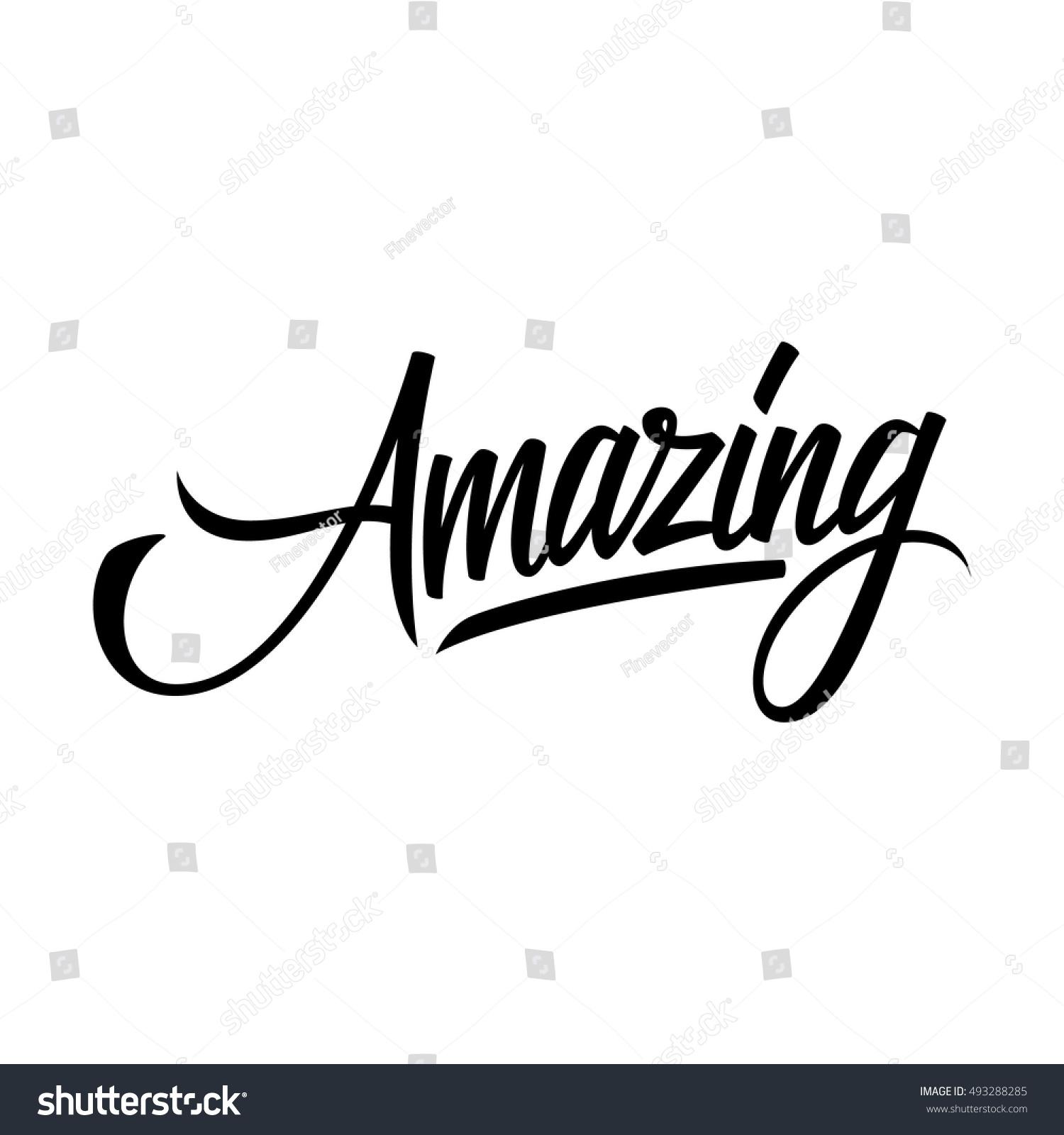 The Word Amazing: Handwritten Word Amazing Hand Drawn Lettering Stock Vector