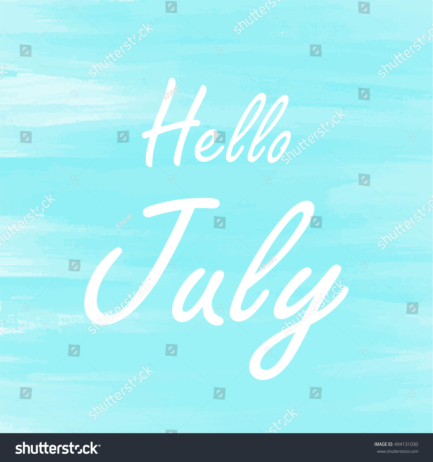 Hello July Blue Watercolor Background, Abstract Vector Greeting Card, Theme  Or Template