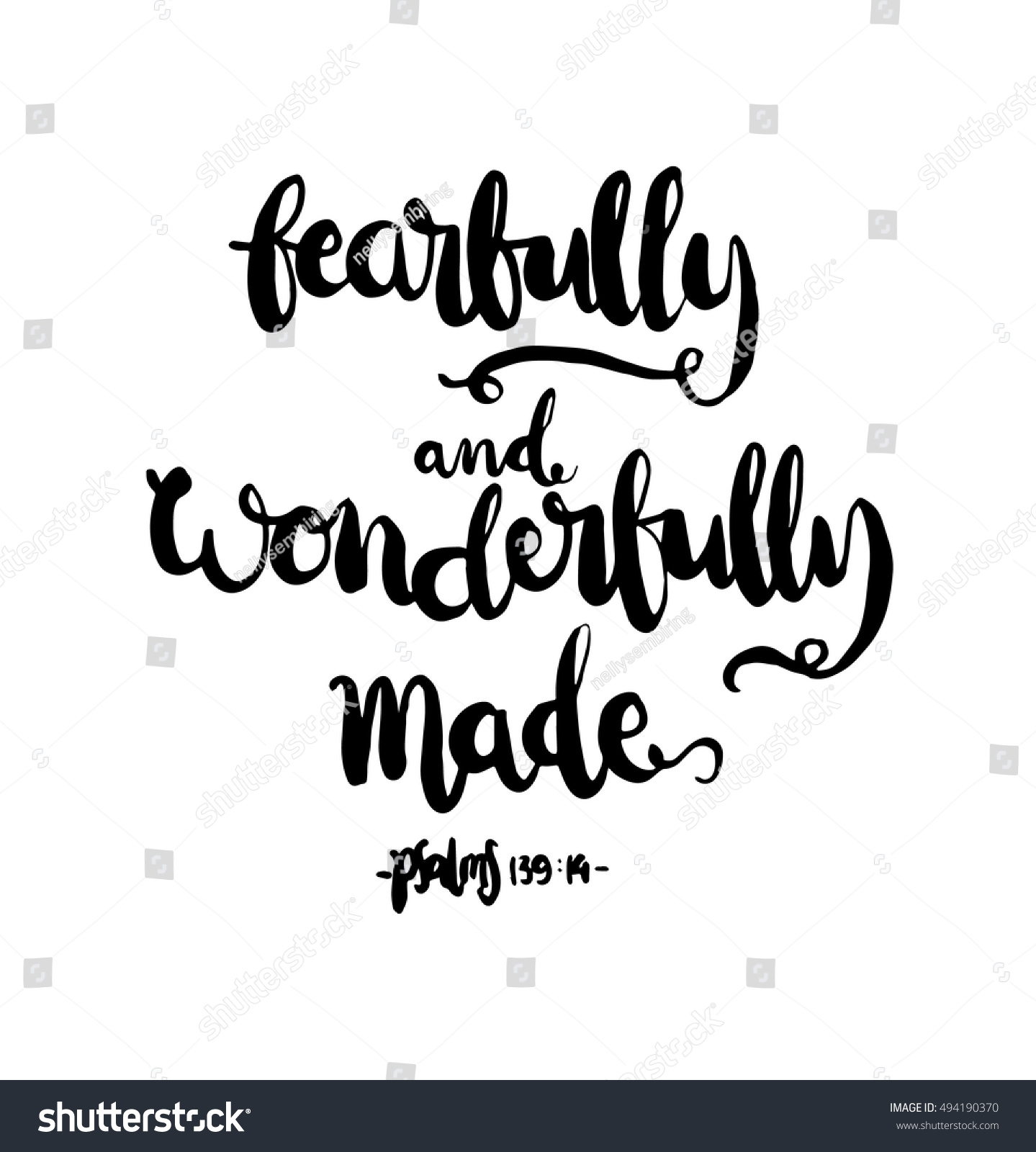 Fearfully and wonderfully made hand lettered quote
