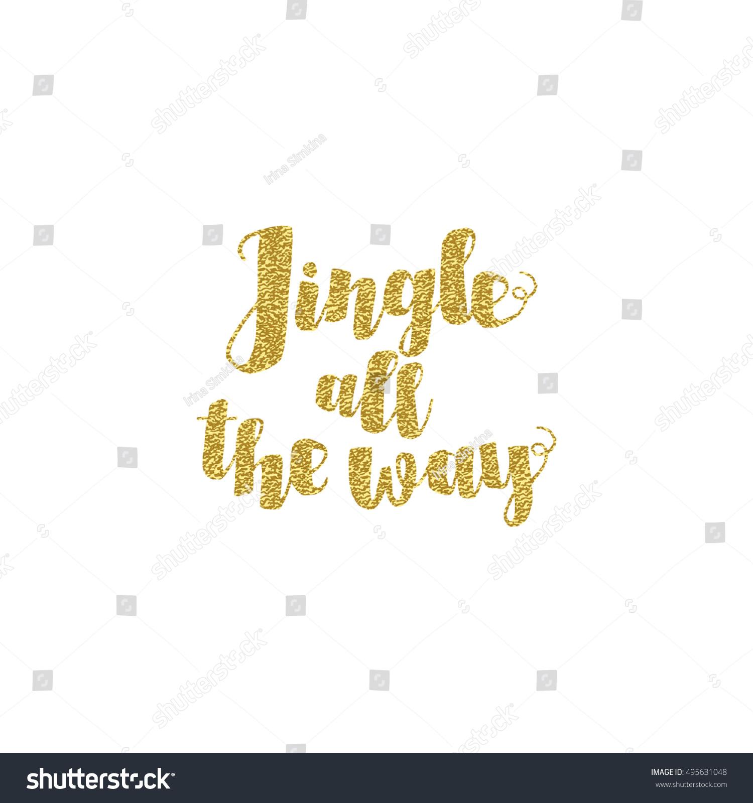 Jingle All Way Christmas Carol Inspirational Stock Vector (Royalty ...