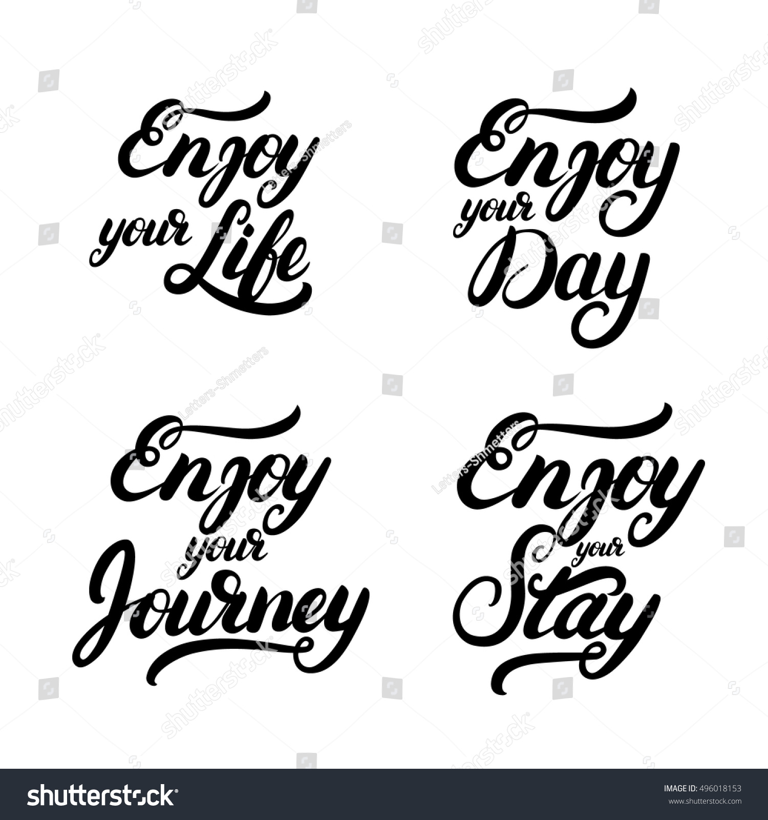 Quotes Life Journey Collection Enjoy Quotes Enjoy Your Day Stock Vector 496018153