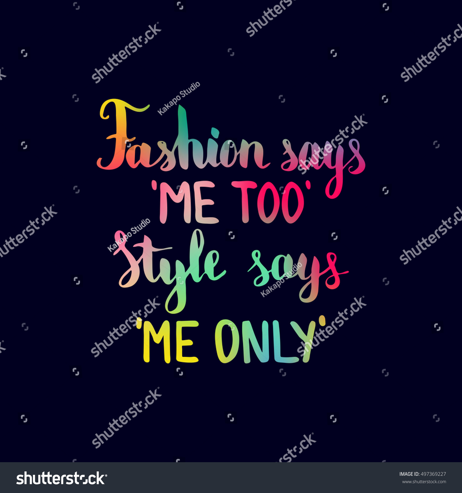 Fashion Says Me Style Says Me Stock Vector 497369227 Shutterstock