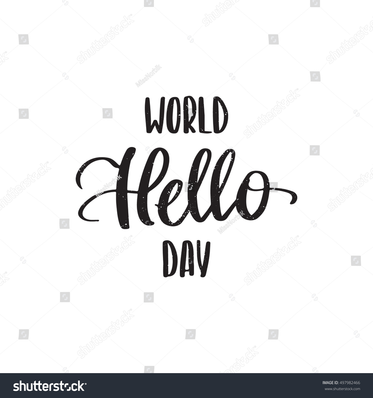 World Hello Day: Vector Hand Drawn Motivational And Inspirational Quote