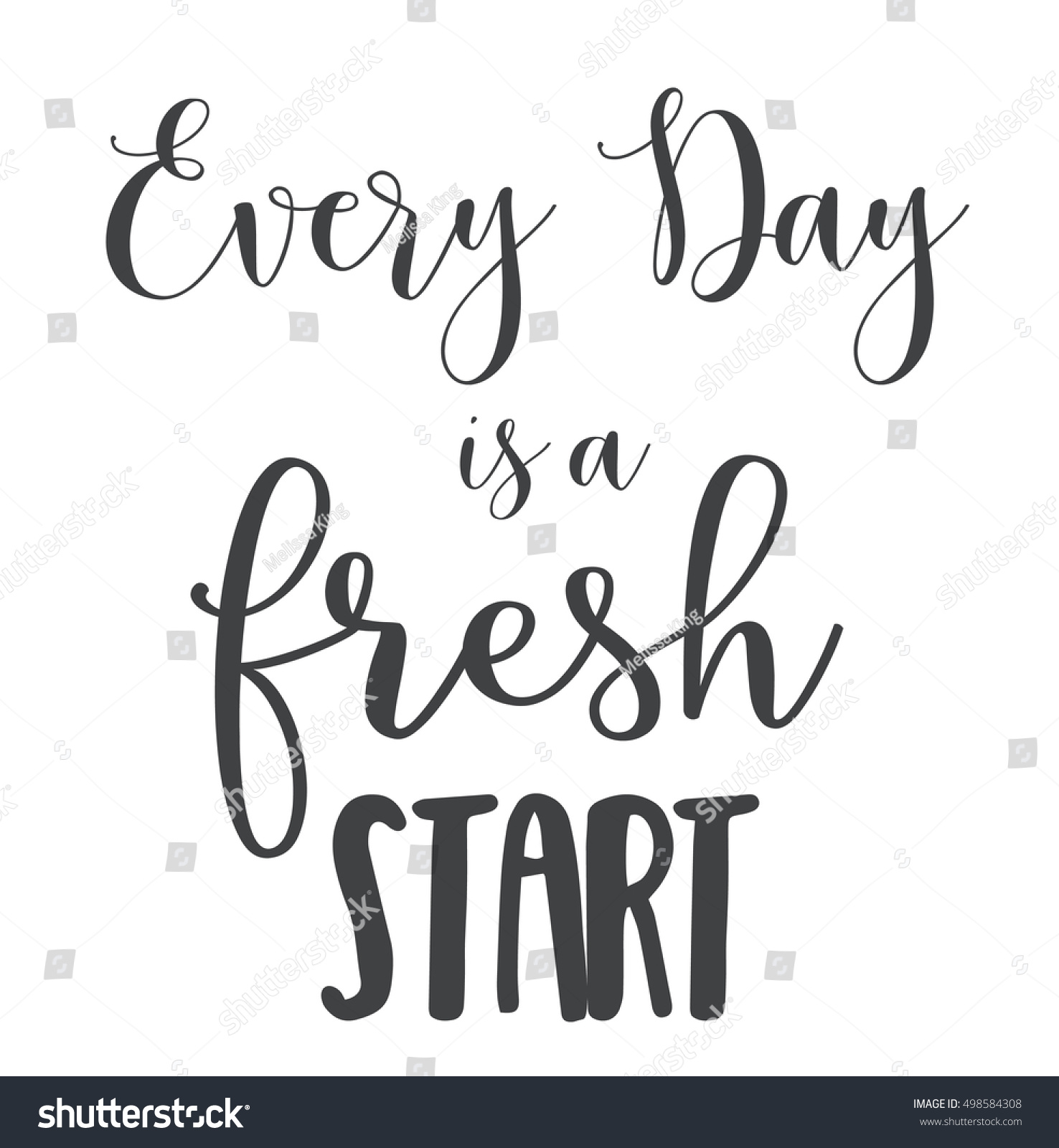 Vector Quote Every Day Fresh Start Stock Vector Royalty Free