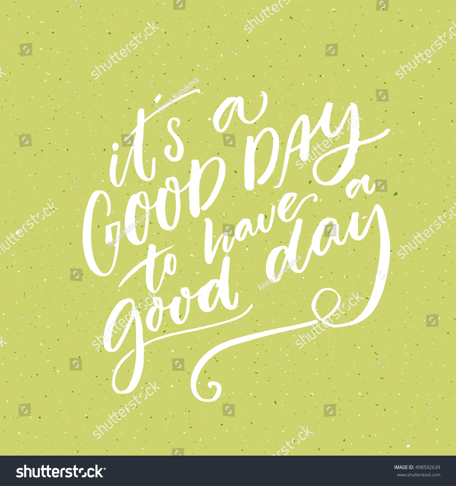Inspirational Day Quotes: Good Day Have Good Day Inspirational Stock Vector