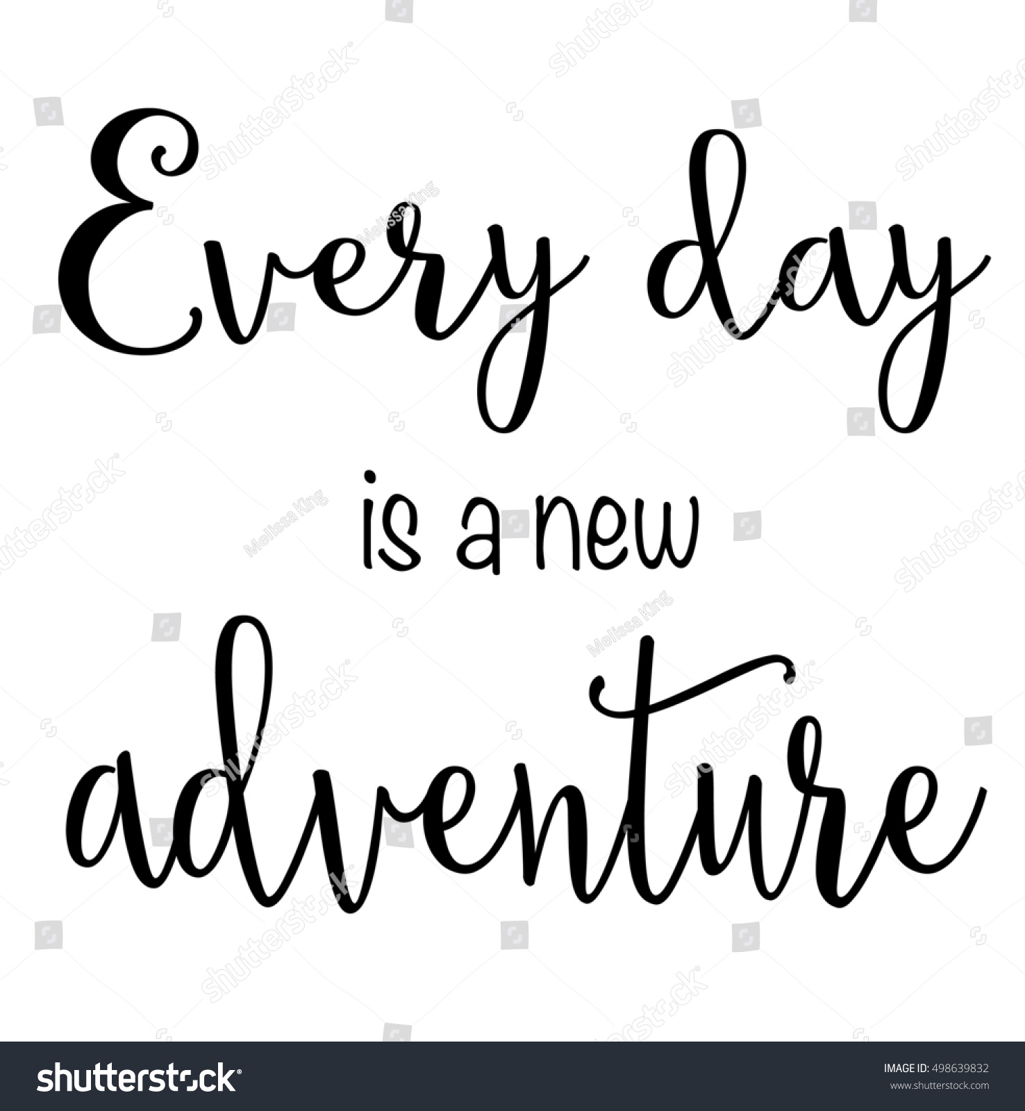 Qoute Of Day Quote Every Day New Adventure Stock Illustration 498639832