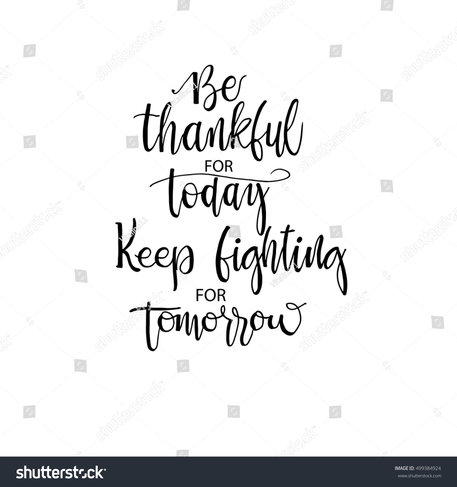 Be Thankful Today Keep Fighting Tomorrow Stock Vector Royalty Free