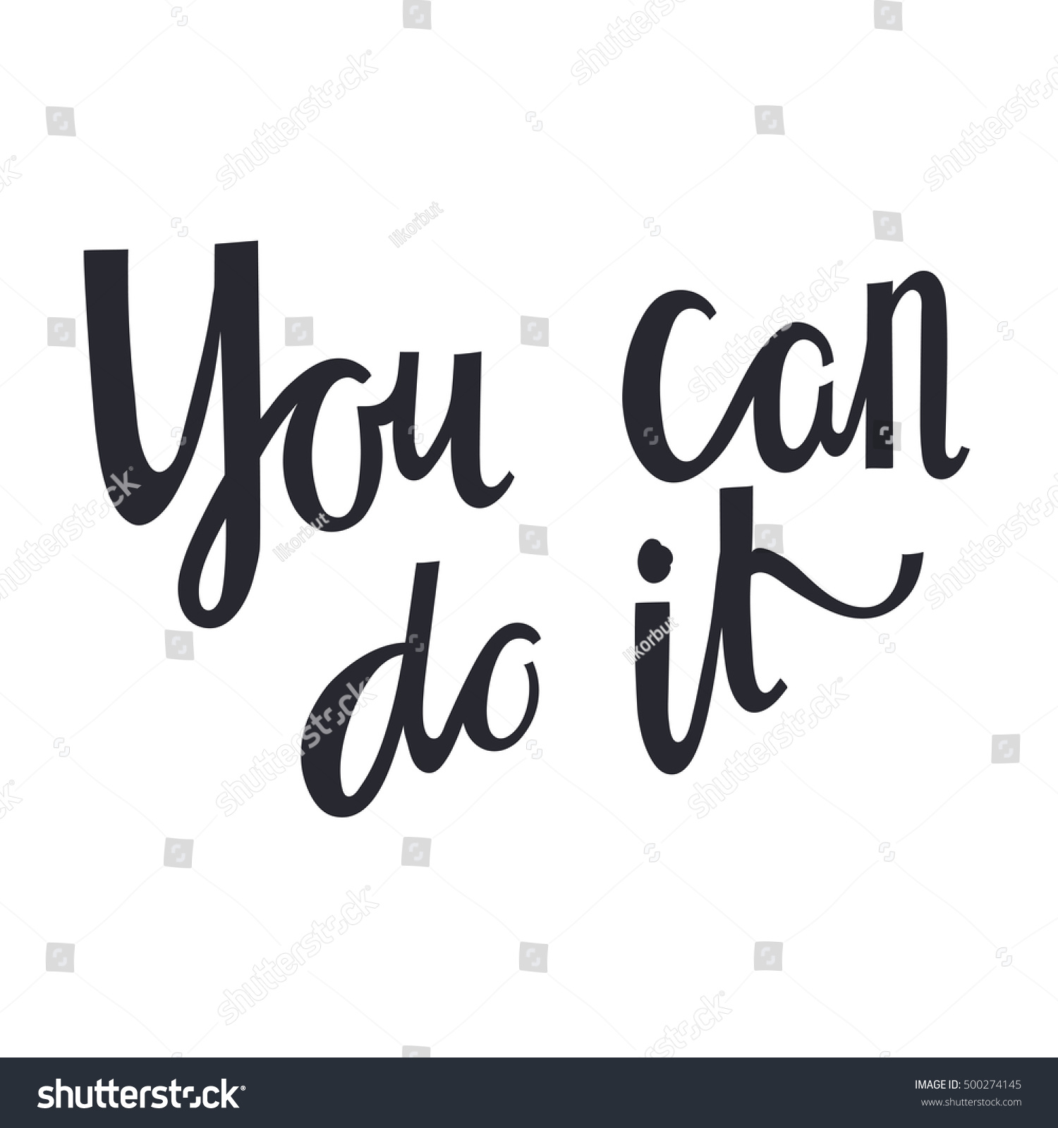 Quotes You Can Do It Lettering Quote You Can Do It Stock Vector 500274145  Shutterstock