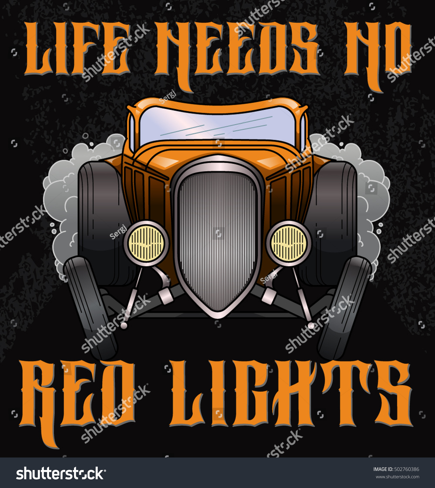 Retro Hot Rod Illustration Quote Life Stock Vector 502760386 ...