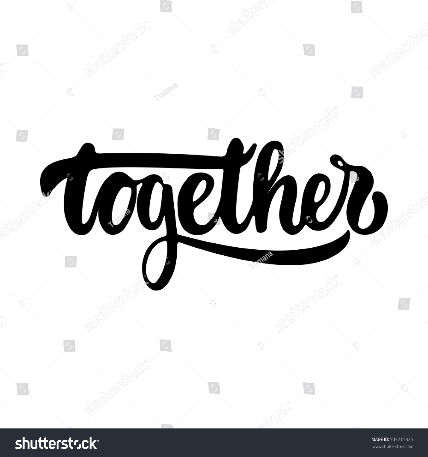 together hand drawn lettering phrase isolated stock vector royalty