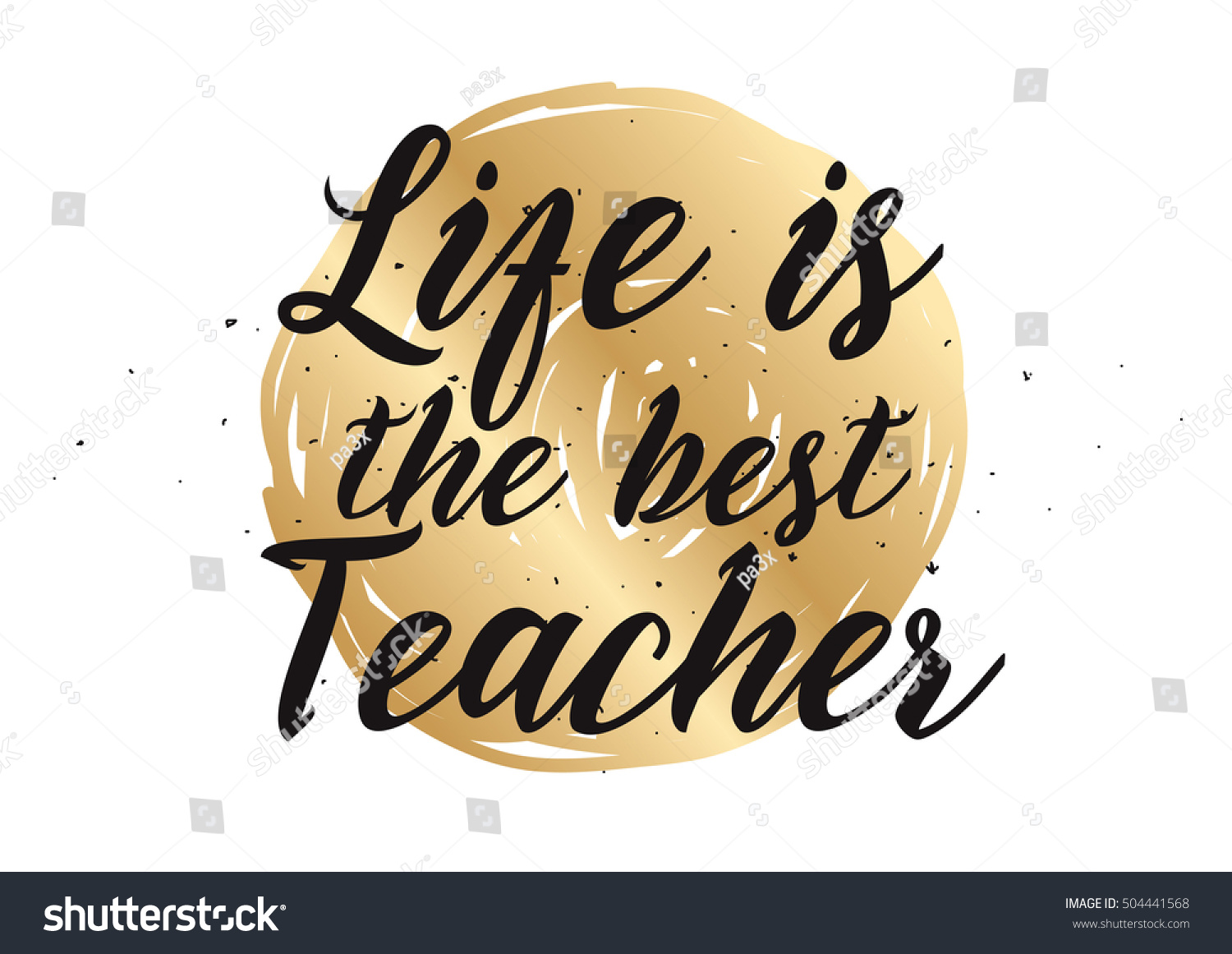 Life best teacher philosophical inspirational inscription stock life is the best teacher philosophical inspirational inscription greeting card with calligraphy hand drawn kristyandbryce Images