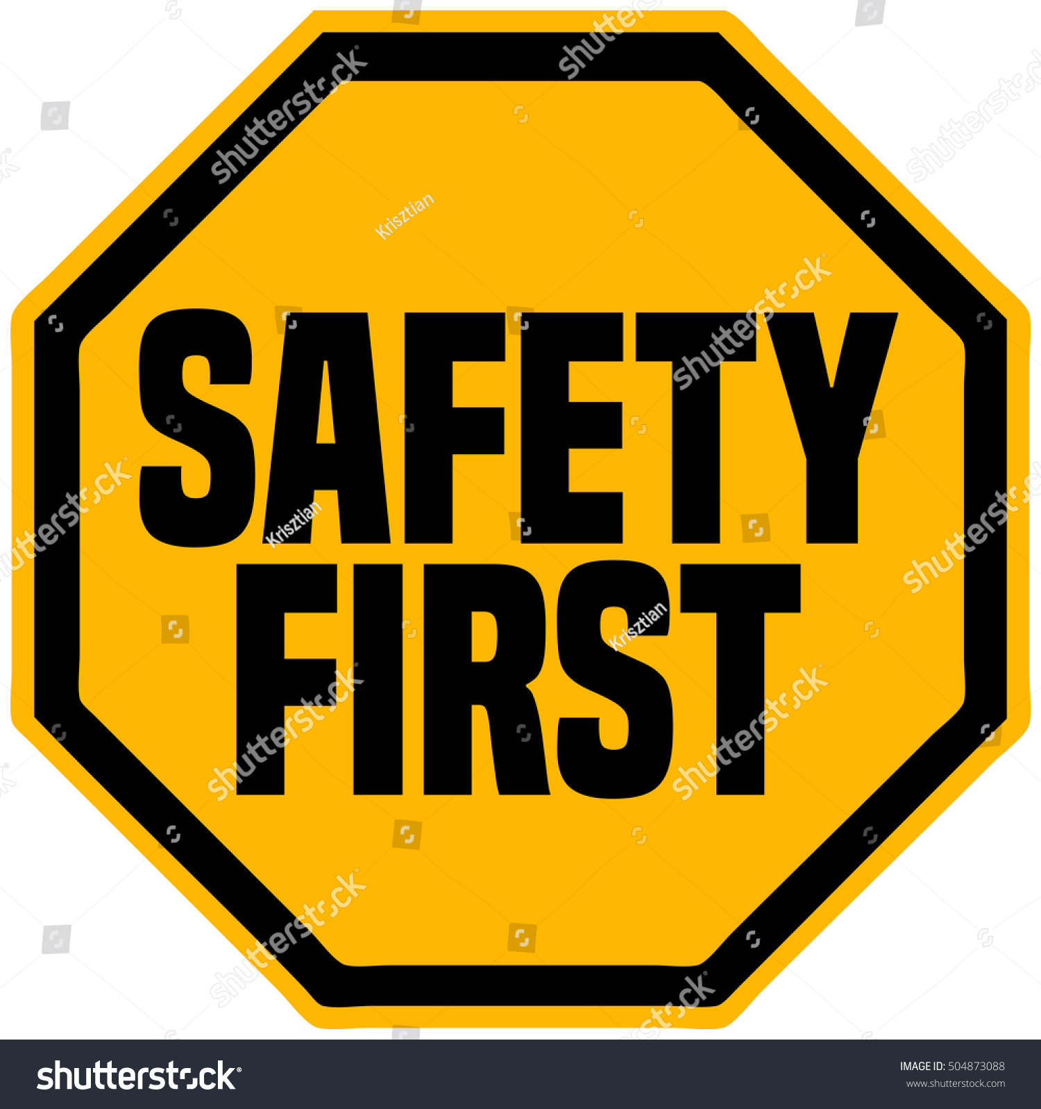 Safety First Octagonal Shape Industrial Sign Stock Vector Royalty