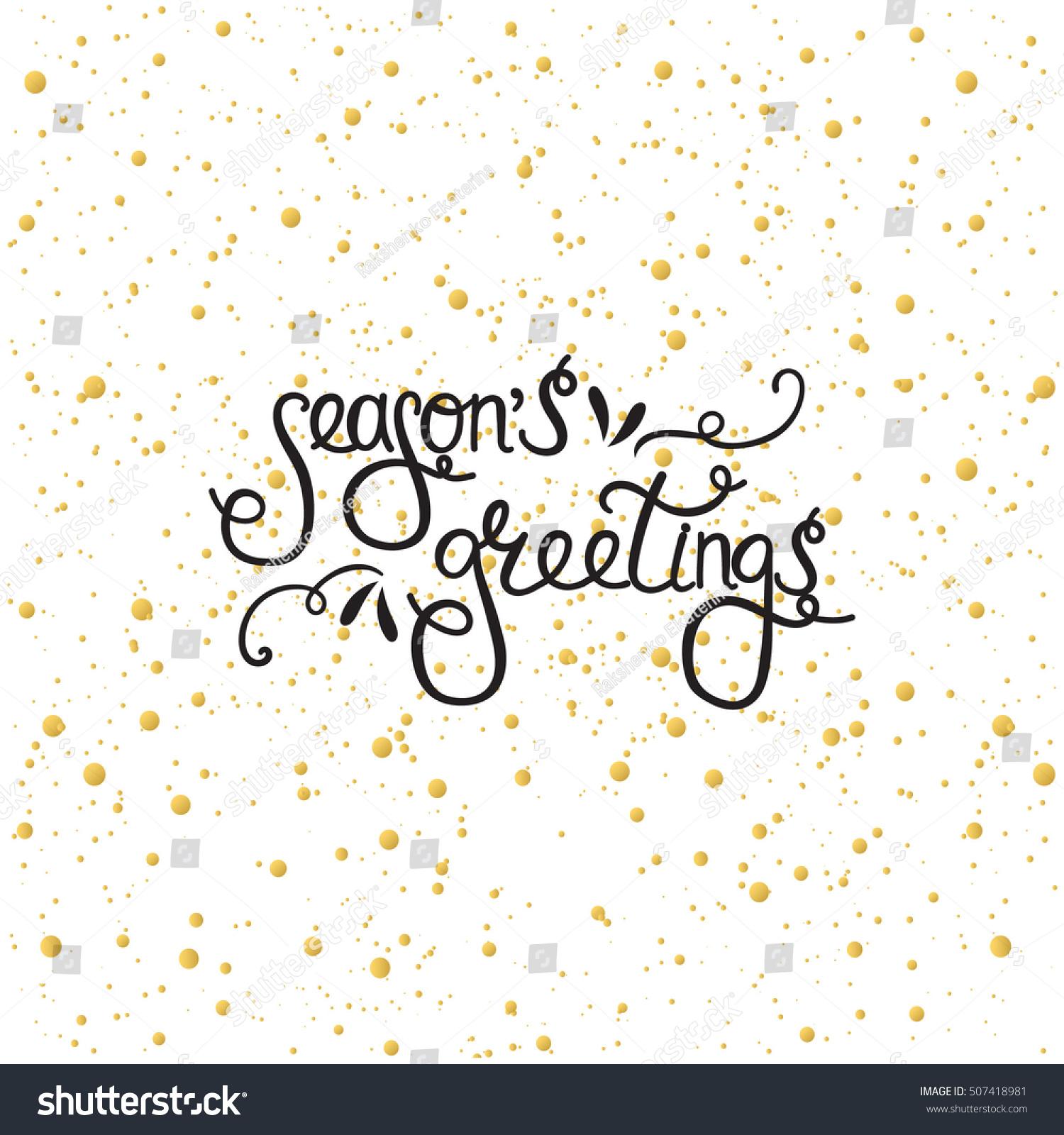 Handdrawn Lettering Seasons Greetings Design Christmas – Holiday or Seasons Greetings Invitation Cards