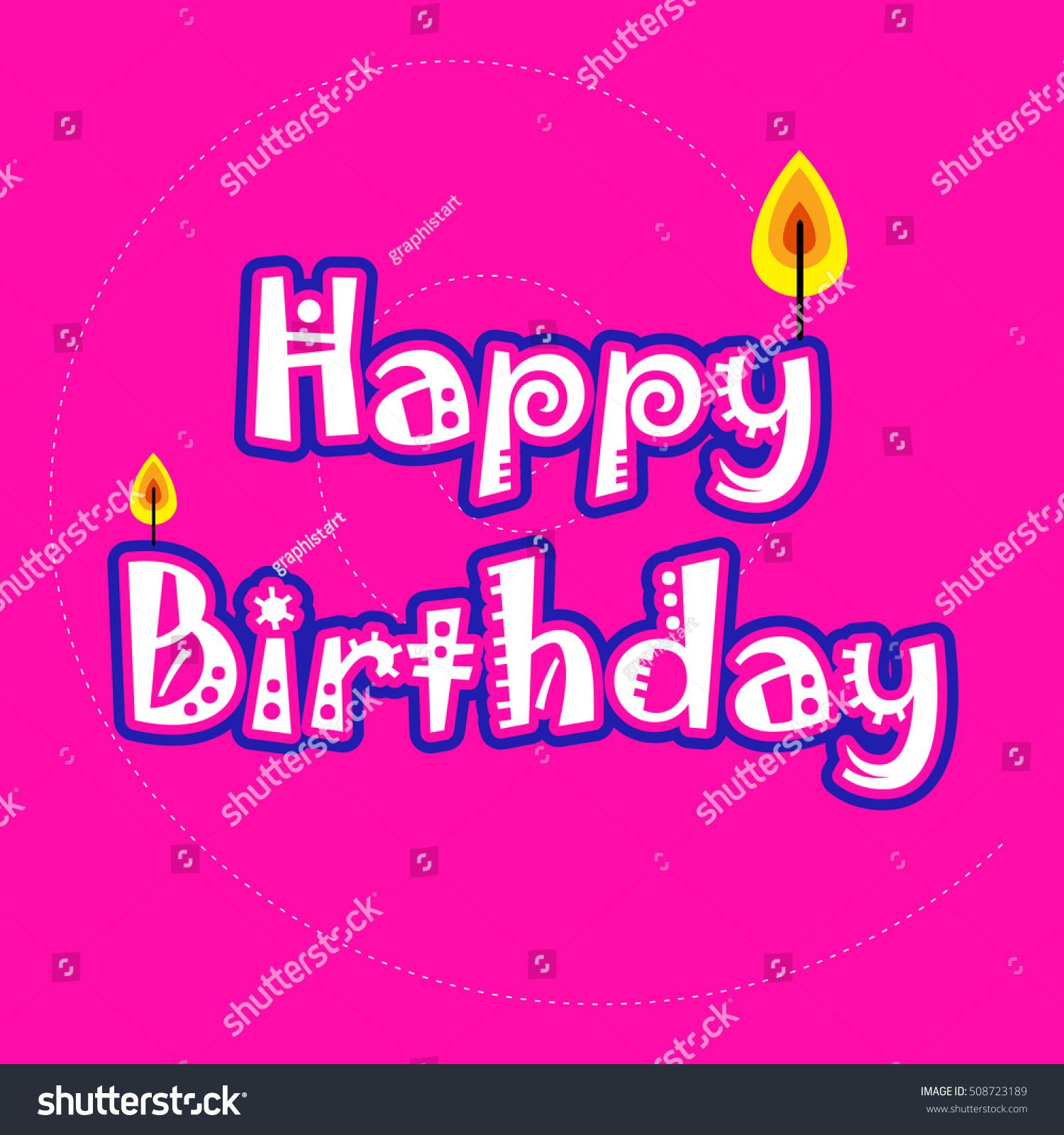 Birthday Cardvector Happy Birthday Text On Stock Vector