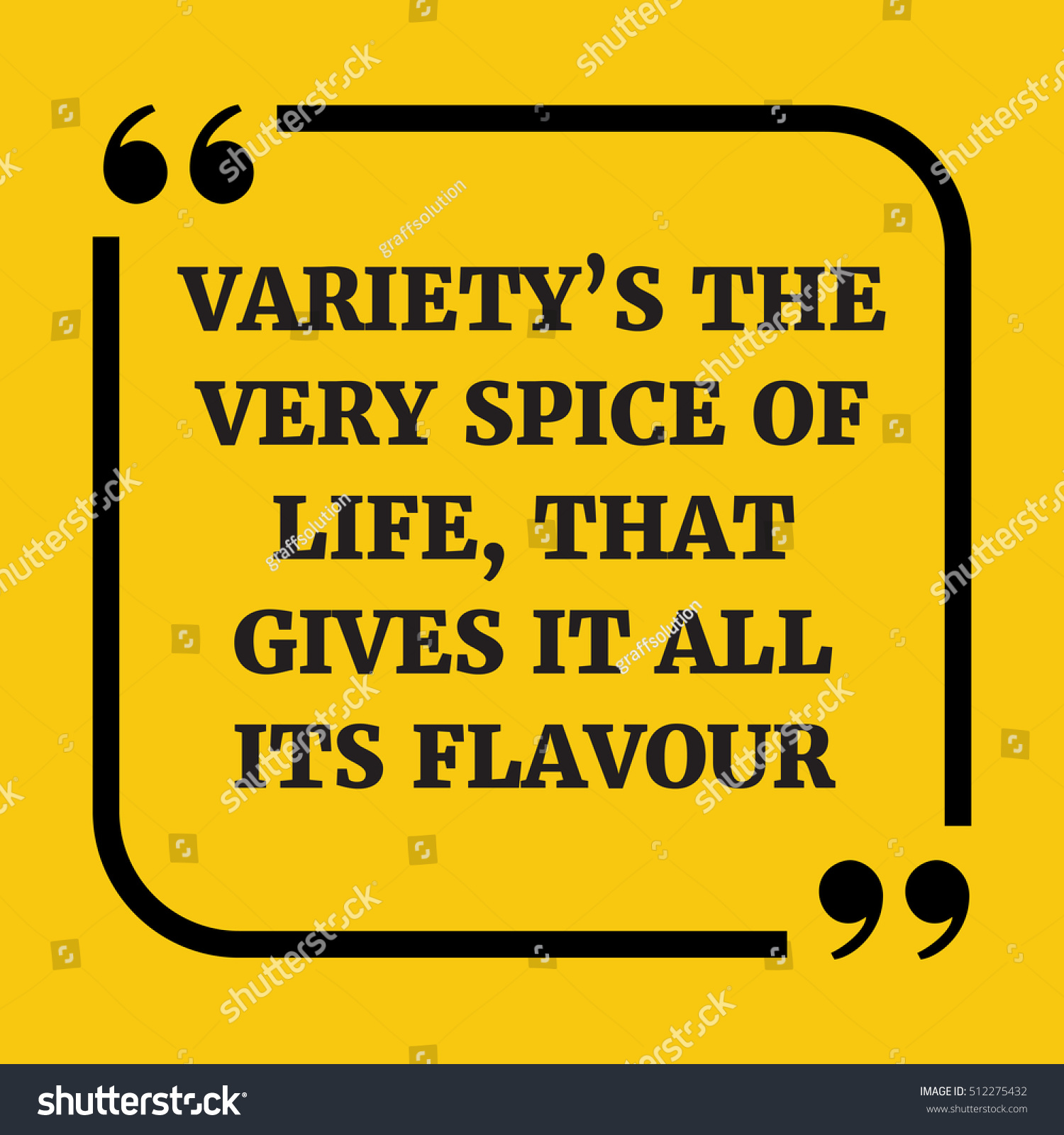 Spice Of Life Quote New Motivational Quote Varietys Very Spice Life Stock Vector 512275432