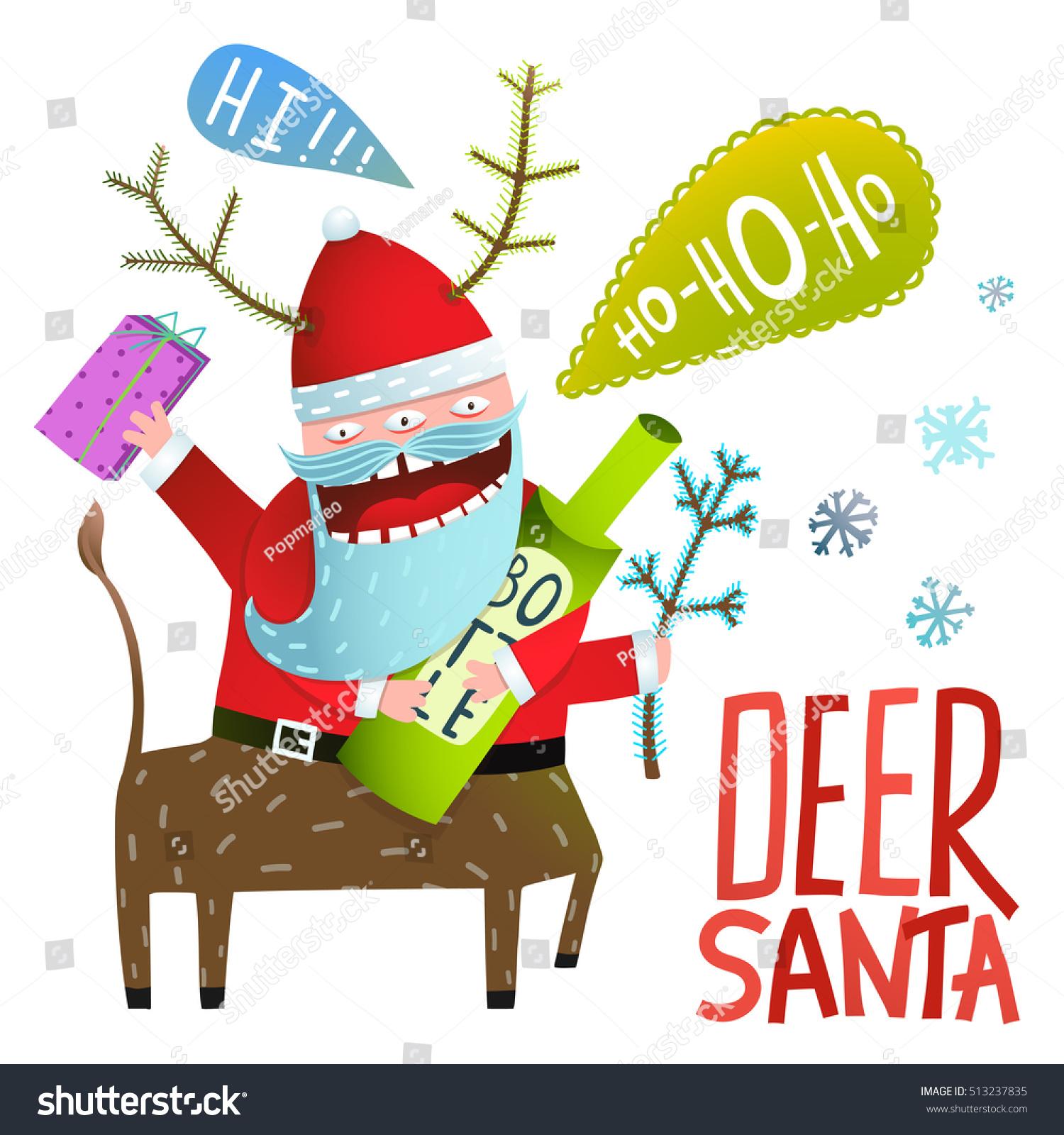 Monster santa deer christmas new year stock vector 513237835 monster santa deer christmas or new year celebration holiday greetings deer santa with bottle of kristyandbryce Image collections